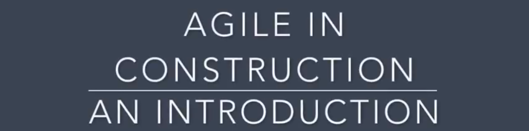 Agile in Construction